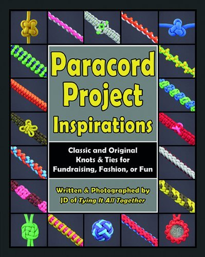 Paracord Project Inspirations: Classic and Original Knots and Ties for Fundraising, Fashion, or Fun by J.D. Lenzen (2014-06-30) (Fashion Classics 2014)