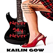 Never Say Never: Never Knights, Book 1 | Kailin Gow