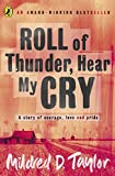 Roll of Thunder, Hear My Cry (Puffin Teenage Fiction) by Mildred Taylor (1994-09-29)