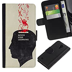 iKiki Tech / Cartera Funda Carcasa - Never Stop Learning School Teacher - Samsung Galaxy S4 IV I9500