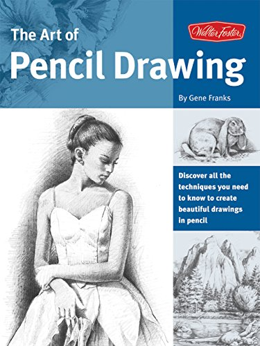 The Art of Pencil Drawing: Learn how to draw realistic subjects with pencil (Collector's -