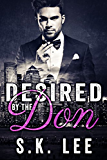 Desired by the Don: New Adult Romantic Suspense (In Bed with the Mafia Book 3)