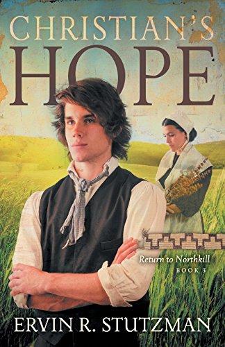 Christian's Hope (Return to Northkill)