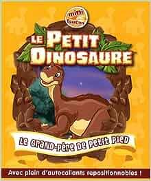Le petit dinosaure tome 3 le grand p re de petit pied - Petit pieds le dinosaure ...