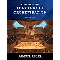 Workbook – for The Study of Orchestration, Fourth Edition