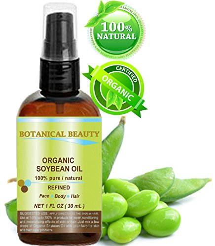 Botanical Beauty ORGANIC Soybean Oil , 100% Pure, Cold Pressed.. 1 oz-30 ml. For Face, Hair and Body.