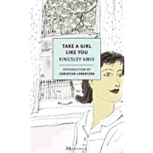 Take a Girl Like You (NYRB Classics) by Kingsley Amis (2015-04-28)