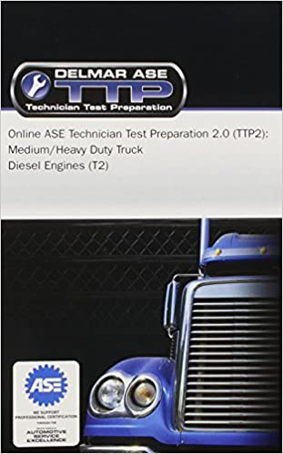 online ase technician test preparation (ttp) truck series: t2 diesel ...