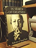 In search of greatness;: Reflections of Yousuf Karsh