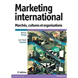 Marketing international: Marchés, cultures et organisations