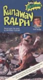 Runaway Ralph [VHS]