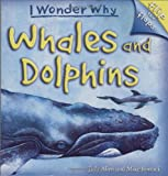 Whales and Dolphins, Judy Allen, 0753462257