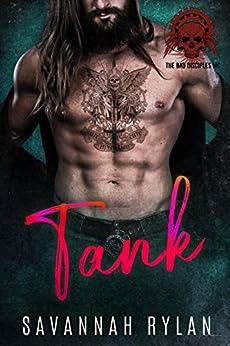Tank (The Bad Disciples MC Book 3) by [Rylan, Savannah]