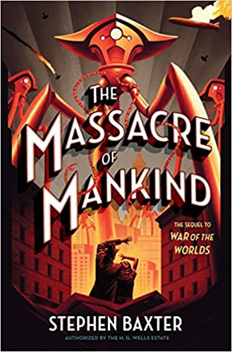 Amazon The Massacre Of Mankind Sequel To The War Of The Worlds