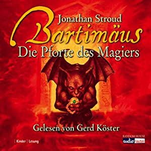 Die Pforte des Magiers (Bartimäus 3) Audiobook