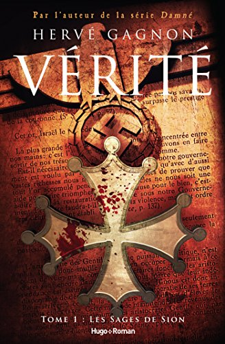 Vérité - tome 1 Les Sages de Sion (French Edition)