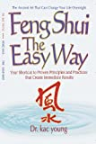 Feng Shui, the Easy Way, Kac Young, 0977943119