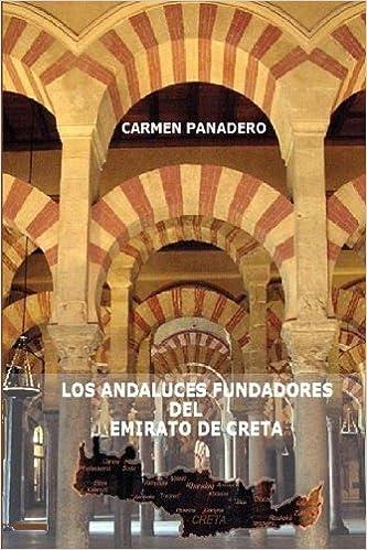 Book Los Andaluces Fundadores del Emirato de Creta
