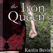 The Iron Queen: Daughters of Zeus, Book 3 | Kaitlin Bevis