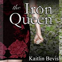 The Iron Queen: Daughters of Zeus, Book 3 Audiobook by Kaitlin Bevis Narrated by Kaitlin Bevis