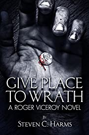 Give Place to Wrath