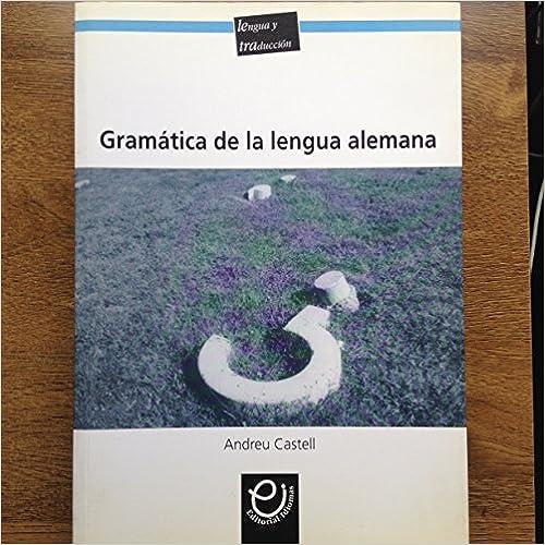 Descargas de libros electrónicos para ipod touch Gramatica De La Lengua Alemana - Explicaciones Y Ejemplos PDF