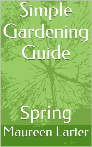 Simple Gardening Guide: Spring