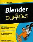 Blender for Dummies, Jason Van Gumster, 0470400188