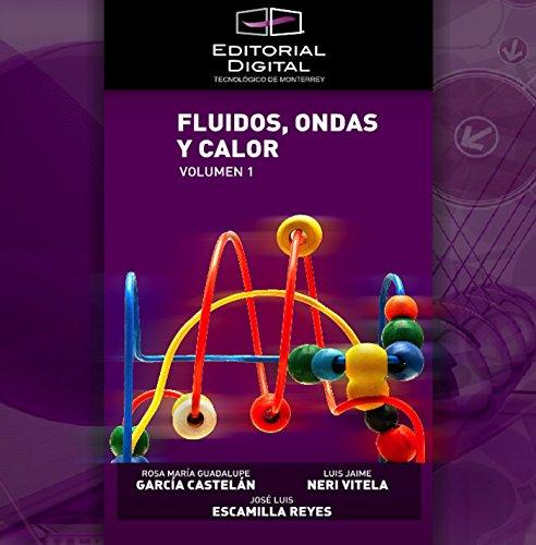 Descargar Libro Fluidos; Ondas Y Calor. Volumen 1 José Luis Escamilla Reyes