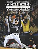 img - for Major League Baseball A Mile High: The First Quarter Century of the Colorado Rockies (The SABR Digital Library) (Volume 58) book / textbook / text book