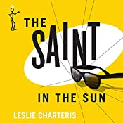 The Saint in the Sun: The Saint, Book 36 | Leslie Charteris