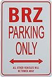 BRZ Parking Only - Miniature Fun Parking Signs