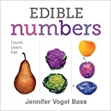 food by the numbers - Edible Numbers: Count, Learn, Eat