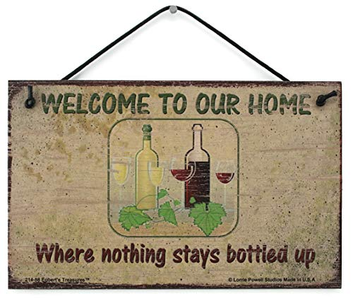 (Egbert's Treasures 5x8 Vintage Style Sign Saying, WELCOME TO OUR HOME Where nothing stays bottled up Decorative Fun Universal Household Signs from)
