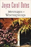 Mysteries of Winterthurn, Joyce Carol Oates, 0865381208
