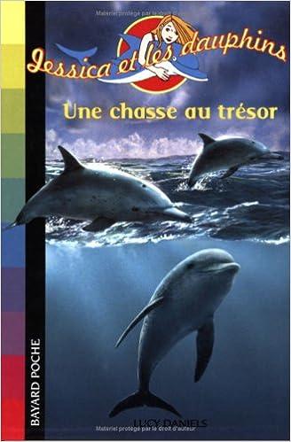 Ebooks gratuits à télécharger en anglais Jessica et les dauphins, Tome 3 : Une chasse au trésor by Lucy Daniels PDF iBook PDB
