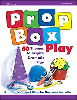 1e982e8dff4 Amazon.com  Prop Box Play  50 Themes to Inspire Dramatic Play (Gryphon  House) (9780876592779)  Ann Barbour