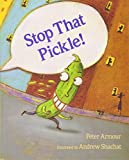 in a pickle book - Stop That Pickle!