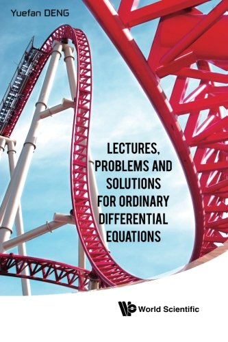 Lectures, Problems And Solutions For Ordinary Differential Equations