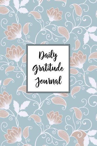 Gratitude Journal Swirly Flowers Pattern 2: Daily Gratitude Journal, 100 Plus Graph Bullet Style Pages With Two Per Page, Start Each Day With A ... (Thankful Series Graph Bullet) (Volume 22) ebook