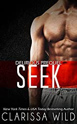 Seek (Prequel Delirious)