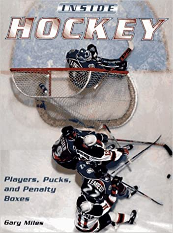 Pucks Players and Penalty Boxes Inside Hockey