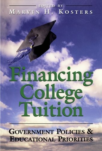Financing College Tuition: Goverment Policies and Educational Priorities
