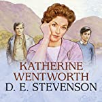 Katherine Wentworth | D. E. Stevenson