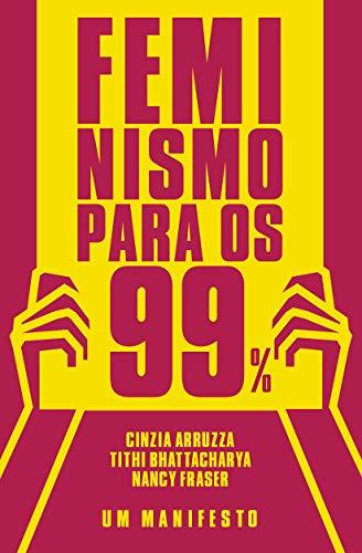Amazon.com: Feminismo Para os 99% (Portuguese Edition) eBook ...