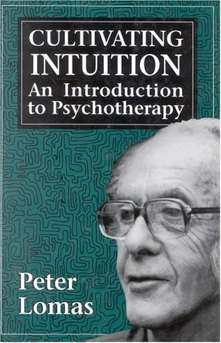 Cultivating Intuition  An Introduction To Psychotherapy