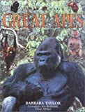 Great Apes, Barbara Taylor, 0754806553