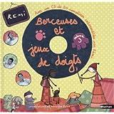 Rémi: Berceuses et jeux de doigts (1 livre + 1 CD audio)