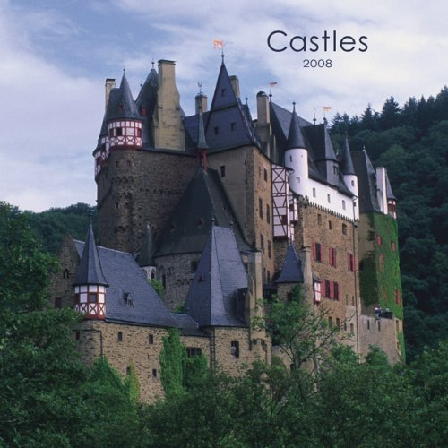 Castles 2008 Wall Calendar (German, French, Spanish and English Edition) Castles 2008 Wall Calendar
