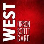 West | Orson Scott Card